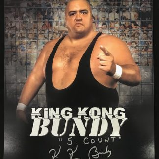 WWF King Kong Bundy Autographed 16x20
