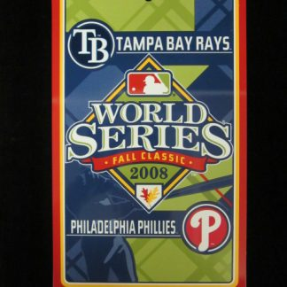 Phillies/Rays 2008 World Series Sign