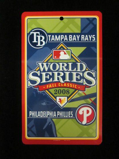 Phillies/Rays 2008 World Series Sign